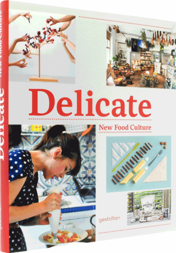 Delicate New Food Culture