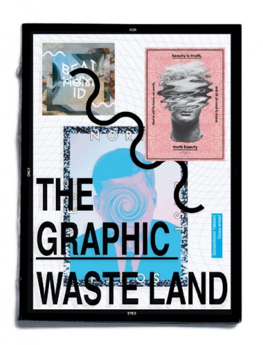 The Graphic Waste land / with Bram Fritz
