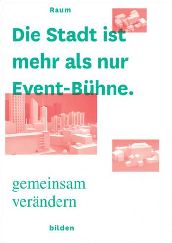 Die Stadt is mehr als nur Event-Bühne