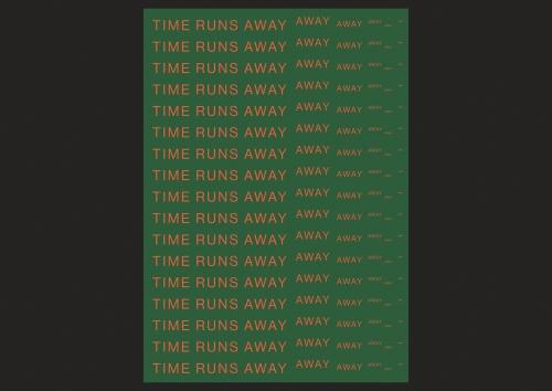 TIME RUNS AWAY