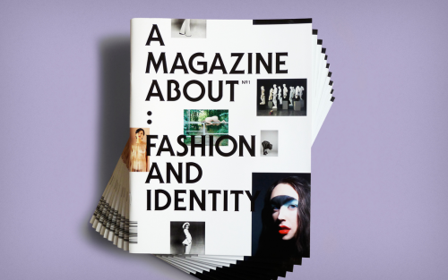 A Magazine About: Fashion and Identity