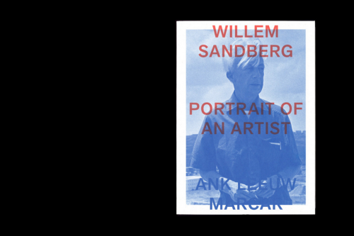 WILLEM SANDBERG – PORTRAIT OF AN ARTIST