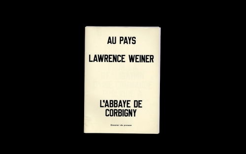 Lawrence Weiner Au Pays press release