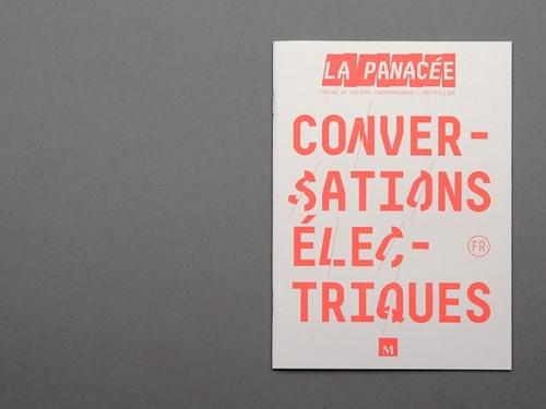 La Panacée - Conversations Électriques & grand ope