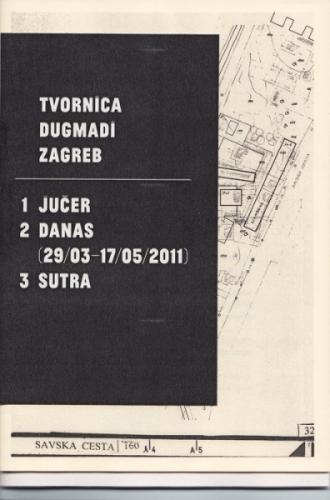 TVORNICA DUGMADI ZAGREB