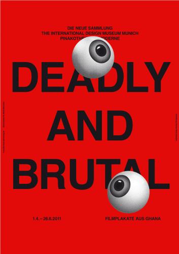 Deadly & Brutal
