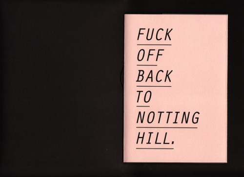 Fuck off back to notting hill
