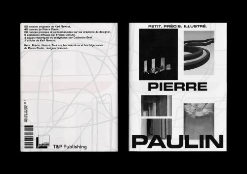 Pierre Paulin. Petit. Précis. Illustré