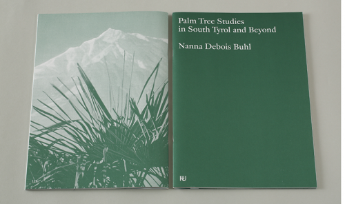 Nanna Debois Buhl: Palm Tree Studies in South Tyro