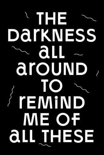 The Darkness All Around