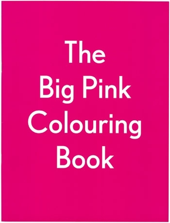 The Big Pink Colouring Book