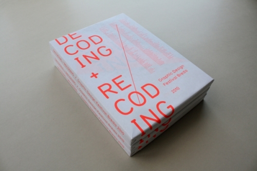 Decoding + Recoding