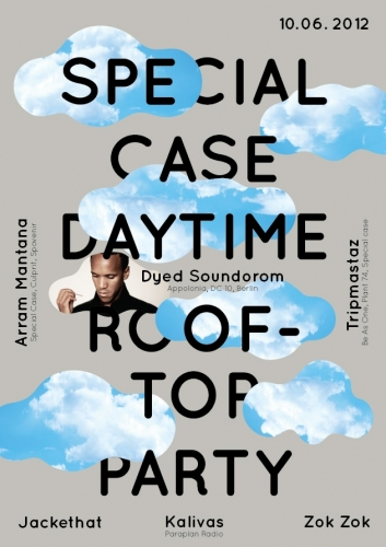 SPECIAL CASE DAYTIME ROOFTOP PARTY