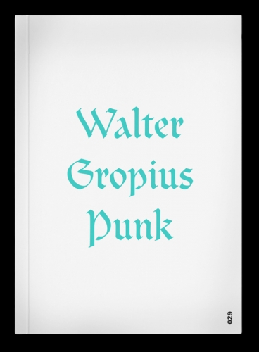 Walter Gropius Punk