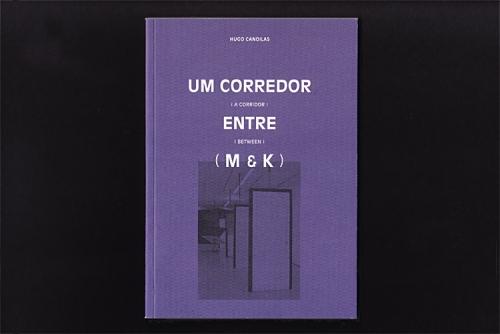 A corridor between M & K