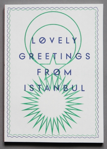 LOVELY GREETINGS FROM ISTANBUL