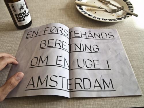 A WEEK IN AMSTERDAM