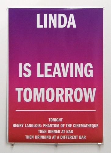 Linda is Leaving Tomorrow