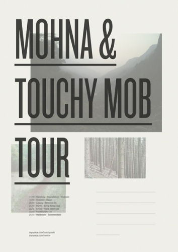 MOHNA AND TOUCHY MOB TOUR