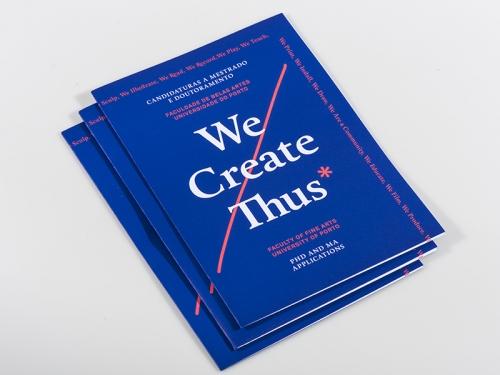 We Create Thus