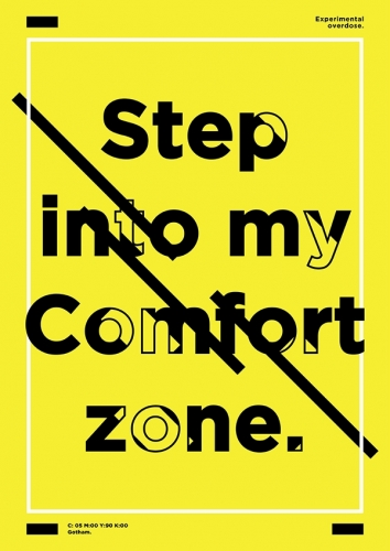 Step into my comfort zone.