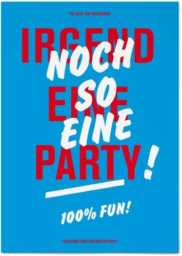 Noch so eine Party!