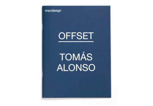 OFFSET CATALOGUE, TOMÁS ALONSO FOR MAXDESIGN