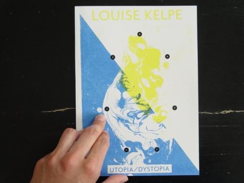 Louise Kelpe Utopia/Dystopia