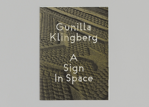 Gunilla Klingberg 'A Sign In Space'