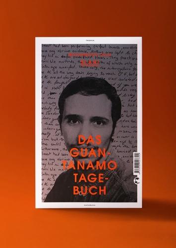 Mohamedou Ould Slahi Das Guantanamo Tagebuch