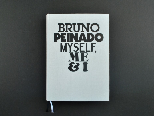 MYSELF, ME & I – Bruno Peinado