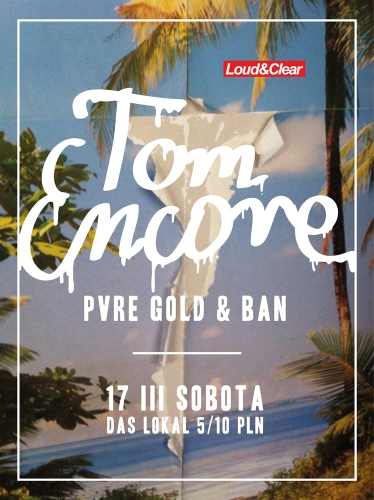 Tom Encore