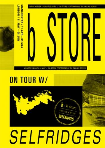 b store x Selfridges tour poster