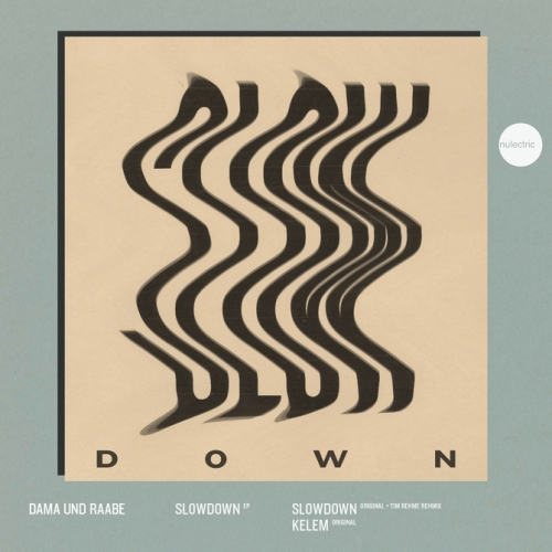 Dama + Raabe — Slowdown Ep