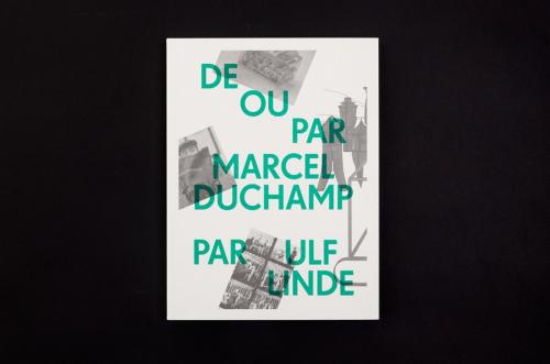 De ou par Marcel Duchamp par Ulf Linde