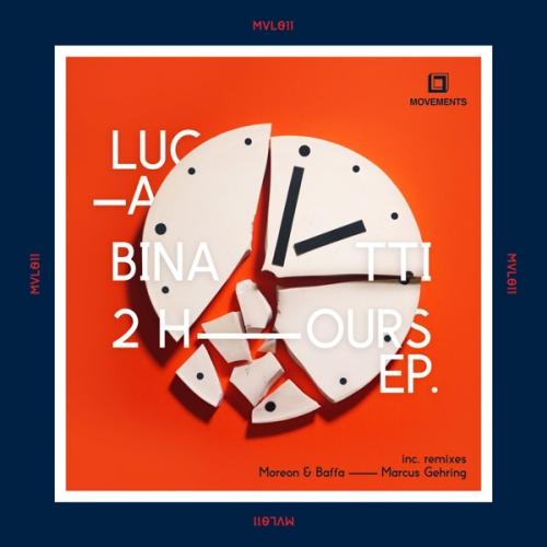 Luca Binatti - 2 Hours EP.