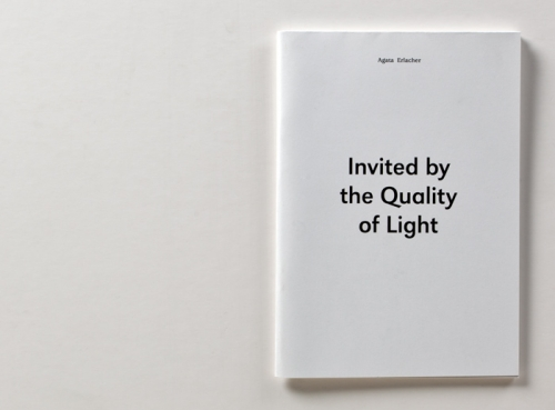 Invited by the Quality of Light
