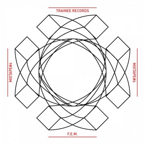 TRAINEE RECORD MIXTAPE#6