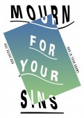 MOURN FOR YOUR SINS