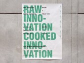 Raw Innovation & Cooked Innovation
