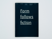 Form Follows Fiction - Essay