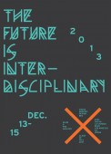 The Future Is Inter-Disciplinary