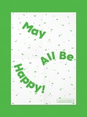 May All Be Happy!