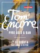 Tom Encore