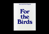 Sean Lynch & Tom Fitzgerald, For the Birds