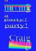 Craig's Party